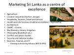 marketing sri lanka as a centre of excellence