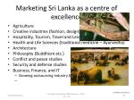 marketing sri lanka as a centre of excellence1
