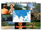 sri lanka as a knowledge hub1