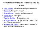 narrative accounts of the crisis and its causes