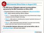 aba amends ethics rules in august 2012
