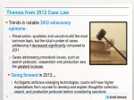 themes from 2012 case law