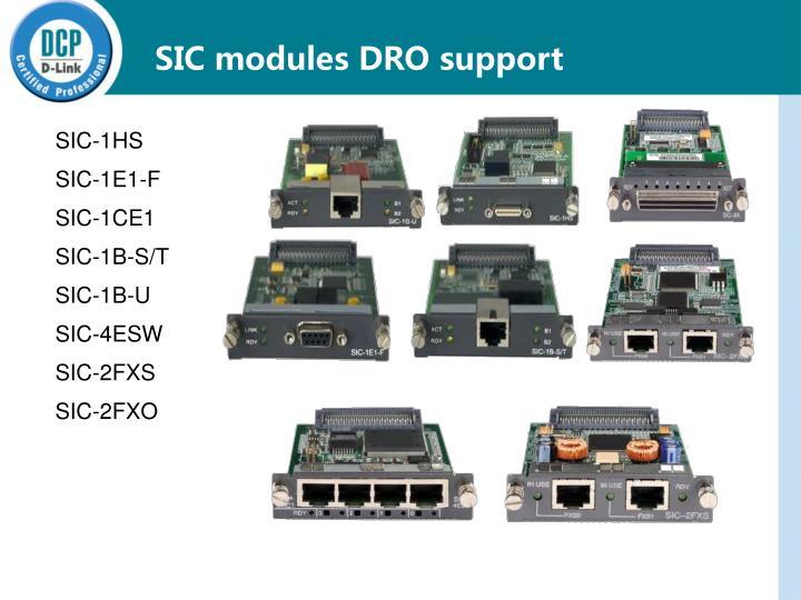 SIC modules DRO