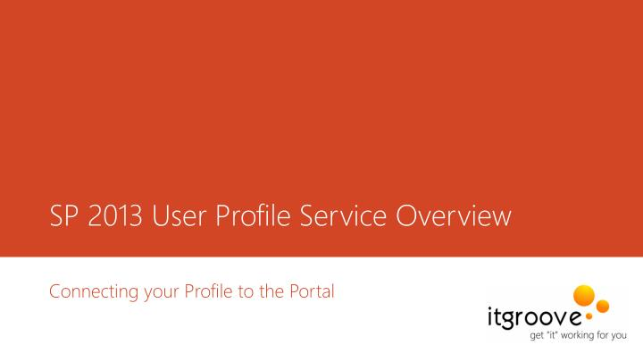 sp 2013 user profile service overview n.