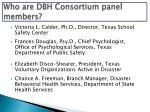 who are dbh consortium panel members