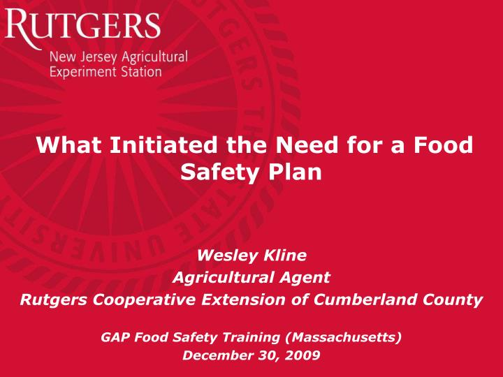 what initiated the need for a food safety plan n.