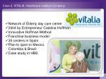 case 2 vitalia healthcare medium company