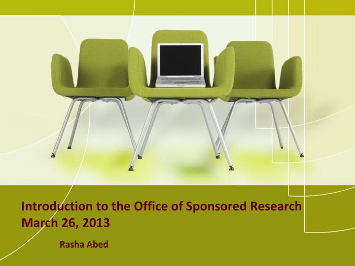 introduction to the office of sponsored research march 26 2013 n.
