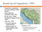 break up of yugoslavia 1991