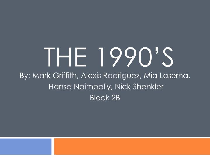 the 1990 s n.