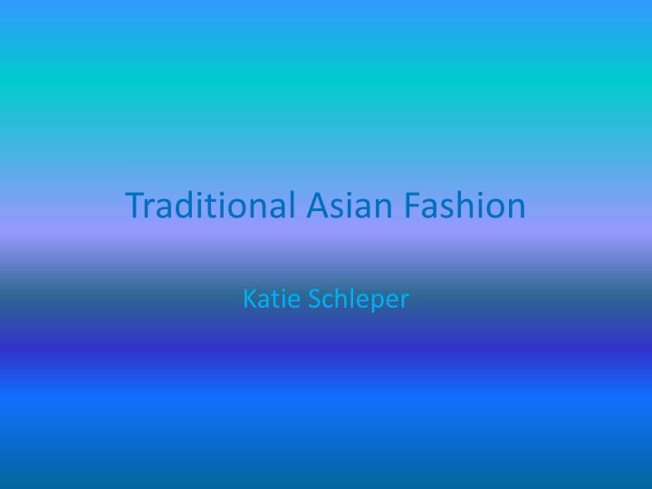 traditional asian fashion n.
