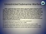 unrestricted submarine warfare3