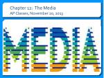 chapter 12 the media ap classes november 20 2013