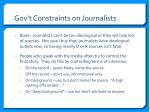 gov t constraints on journalists