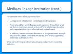 media as linkage institution cont