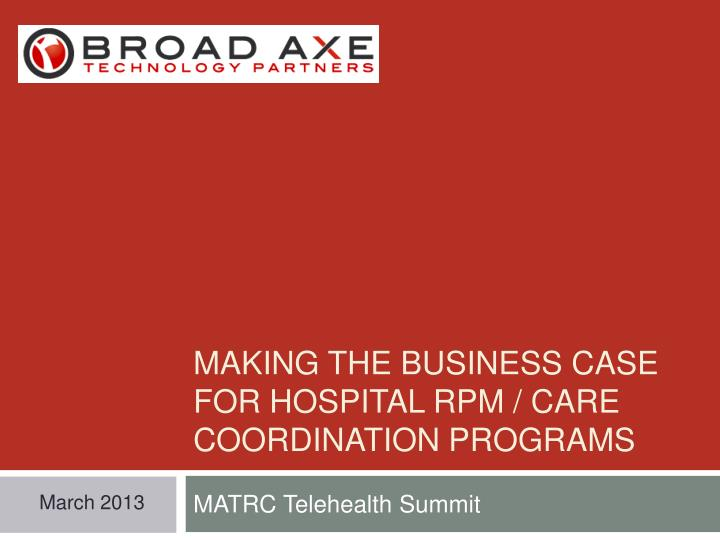 making the business case for hospital rpm care coordination programs n.