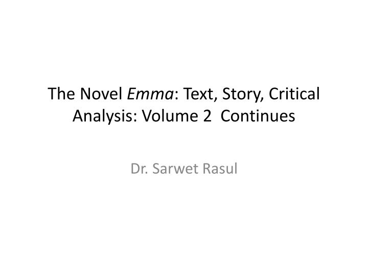 the novel emma text story critical analysis volume 2 continues n.