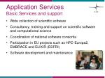 application services basic services and support