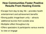how communities foster positive results from hosting events