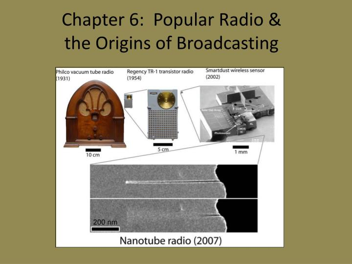 chapter 6 popular radio the origins of broadcasting n.