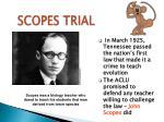 scopes trial