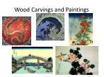 wood carvings and paintings