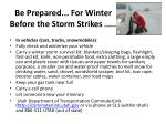 be prepared for winter before the storm strikes continued