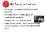 get everyone involved
