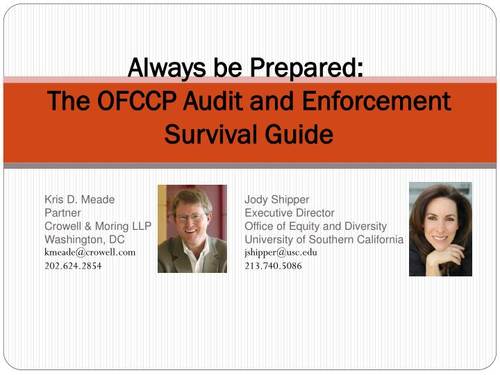 always be prepared the ofccp audit and enforcement survival guide n.