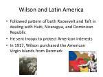 wilson and latin america