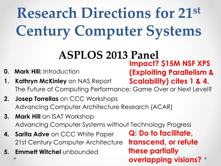research directions for 21 st century computer systems asplos 2013 panel n.