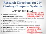 research directions for 21 st century computer systems asplos 2013 panel