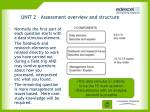 unit 2 assessment overview and structure