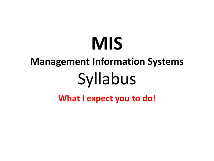 mis management information systems syllabus n.