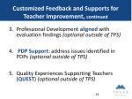 customized feedback and supports for teacher improvement continued