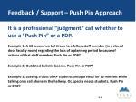 feedback support push pin approach1