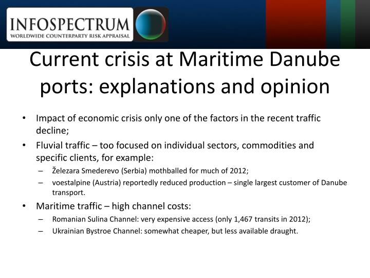 Current crisis at Maritime Danube ports: explanations and opinion