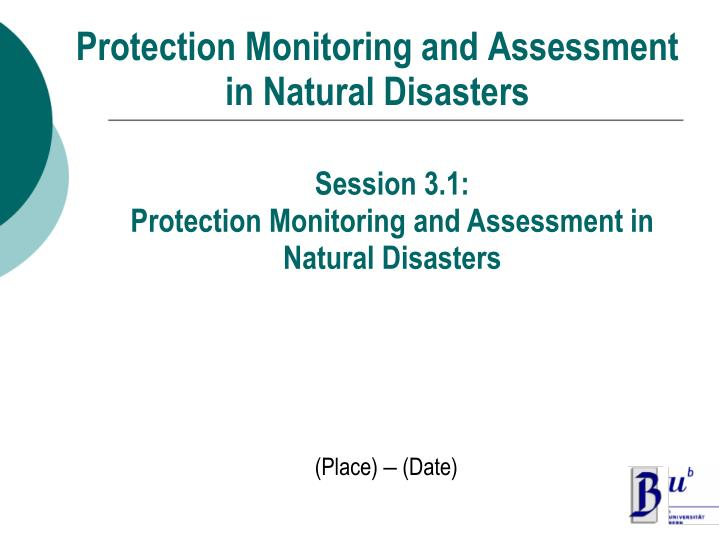 protection monitoring and assessment in natural disasters n.