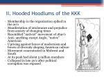ii hooded hoodlums of the kkk