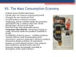 vii the mass consumption economy