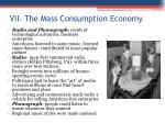 vii the mass consumption economy1