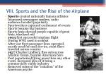 viii sports and the rise of the airplane