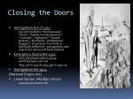 closing the doors