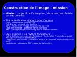construction de l image mission