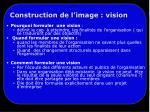 construction de l image vision1