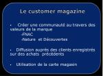 le customer magazine