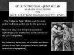 still in the coal jump ahead alabama coal strike 1920 race relations high racial violence1