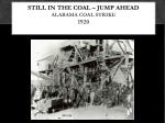 still in the coal jump ahead alabama coal strike 1920