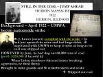 still in the coal jump ahead herrin massacre 1922 herrin illinois1