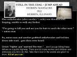 still in the coal jump ahead herrin massacre 1922 herrin illinois3